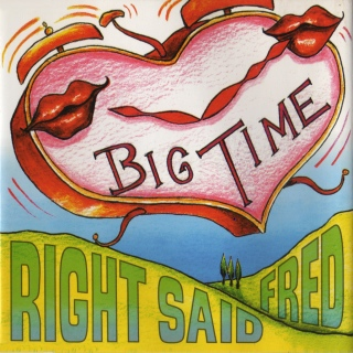 Right Said Fred. Big Time cover