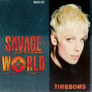 Savage World. Timebomb single cover